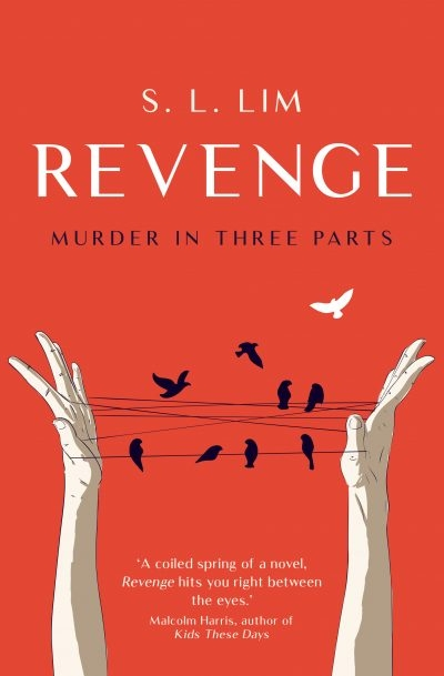 Mindy Gill reviews 'Revenge: Murder in three parts' by S.L. Lim