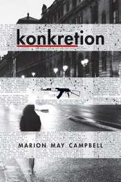 Patrick Allington reviews 'Konkretion' by Marion May Campbell