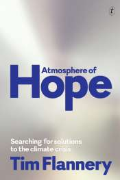 Tom Griffiths reviews 'Atmosphere of Hope' by Tim Flannery