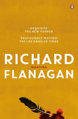 Geordie Williamson reviews 'Wanting' by Richard Flanagan