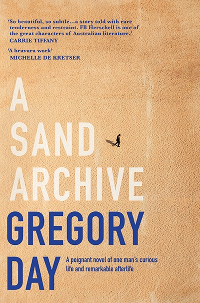 Gillian Dooley reviews 'A Sand Archive' by Gregory Day