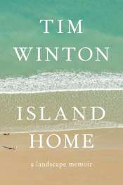 Brian Matthews reviews 'Island Home' by Tim Winton