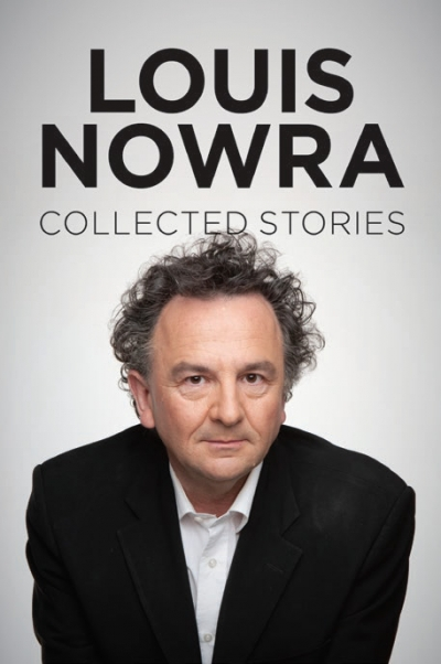 Gerard Windsor reviews 'Collected Stories' by Louis Nowra