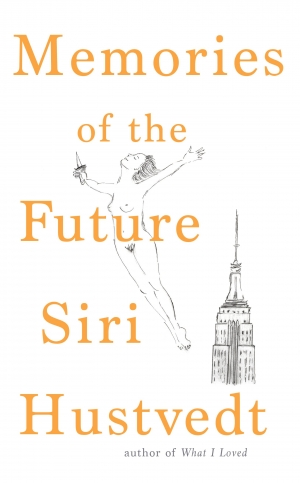 James Ley reviews 'Memories of the Future' by Siri Hustvedt