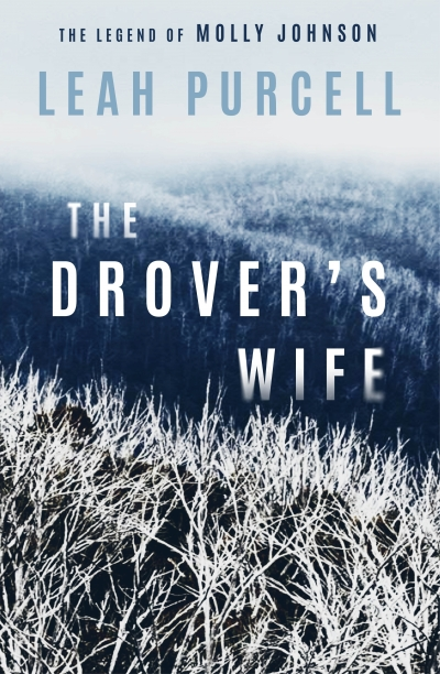 Ellen van Neerven reviews 'The Drover's Wife: The legend of Molly Johnson' by Leah Purcell