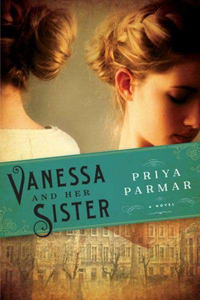 Ann-Marie Priest reviews 'Vanessa and Her Sister' by Priya Parmar and 'Adeline' by Norah Vincent