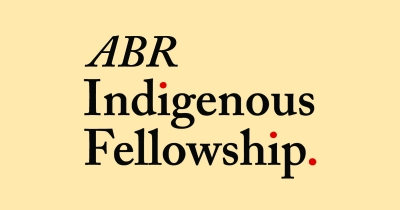 ABR Indigenous Fellowship – worth $10,000