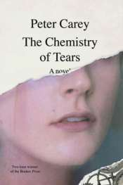 Patrick Allington reviews 'The Chemistry of Tears' by Peter Carey