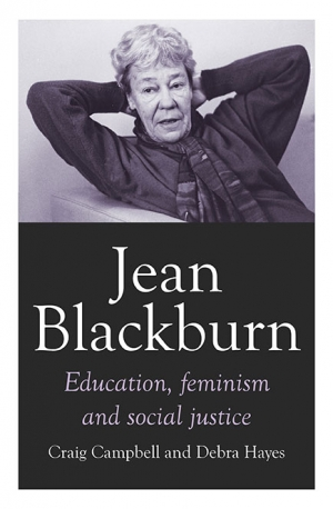 Ilana Snyder reviews 'Jean Blackburn: Education, feminism and social justice' by Craig Campbell and Debra Hayes