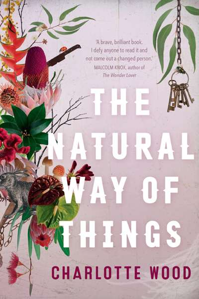 Susan Lever reviews 'The Natural Way of Things' by Charlotte Wood