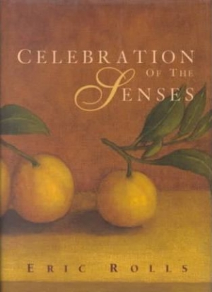 Hilary McPhee reviews 'Celebration of the Senses' by Eric Rolls