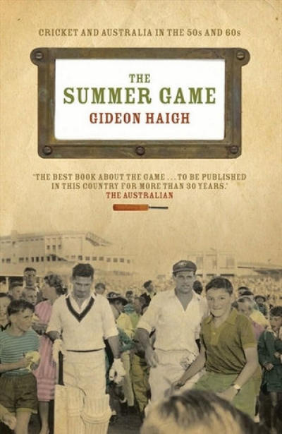 Laurie Clancy reviews 'The Summer Game' by Gideon Haigh