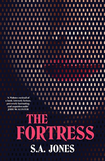 Anna MacDonald reviews 'The Fortress' by S.A. Jones