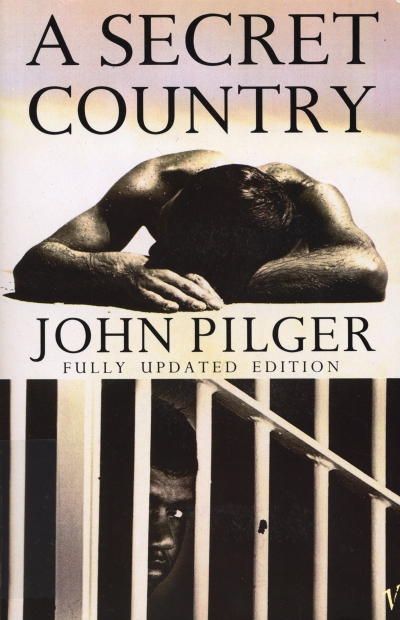 Peter Thompson reviews 'A Secret Country' by John Pilger