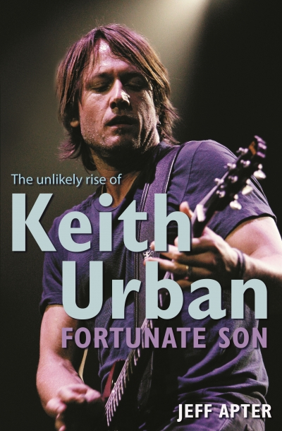 Suzie Gibson reviews 'Fortunate Son: The unlikely rise of Keith Urban' by Jeff Apter