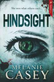 Estelle Tang reviews 'Hindsight' by Melanie Casey