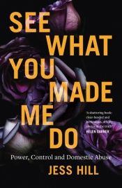 Zora Simic reviews 'See What You Made Me Do: Power, control and domestic abuse' by Jess Hill and 'Rape: From Lucretia to #MeToo' by Mithu Sanyal