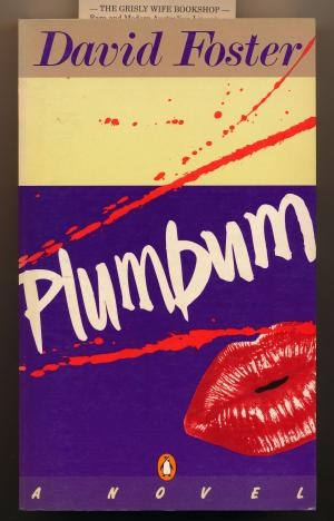 Helen Daniel reviews 'Plumbum' by David Foster