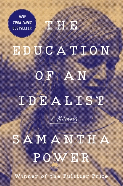 Varun Ghosh reviews 'The Education of an Idealist: A memoir' by Samantha Power