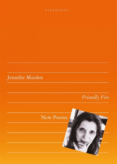Lisa Gorton reviews 'Friendly Fire' by Jennifer Maiden