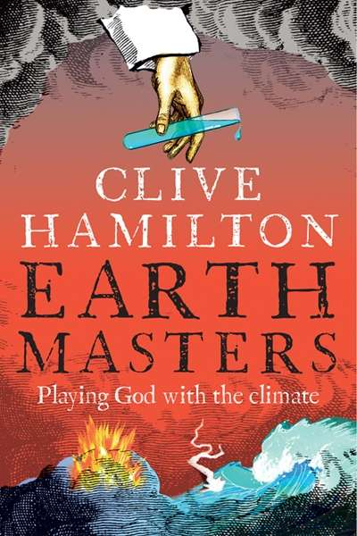 Amanda McLeod reviews 'Earthmasters' by Clive Hamilton