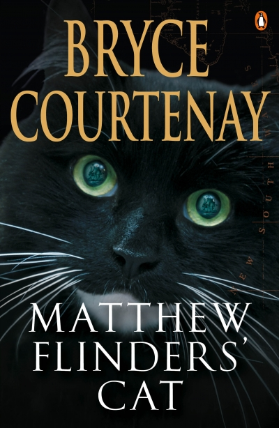 Gillian Dooley reviews 'Matthew Flinders' Cat' by Bryce Courtenay