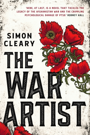 Robin Gerster reviews 'The War Artist' by Simon Cleary