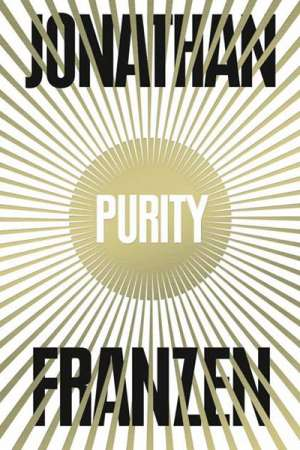James Bradley reviews 'Purity' by Jonathan Franzen