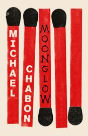 Kevin Rabalais reviews 'Moonglow' by Michael Chabon