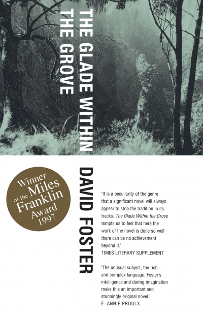 Geoffrey Dutton reviews 'The Glade Within the Grove' by David Foster