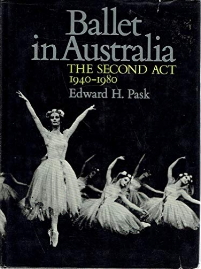 Pat Miller reviews 'Ballet in Australia' by Edward H. Pask