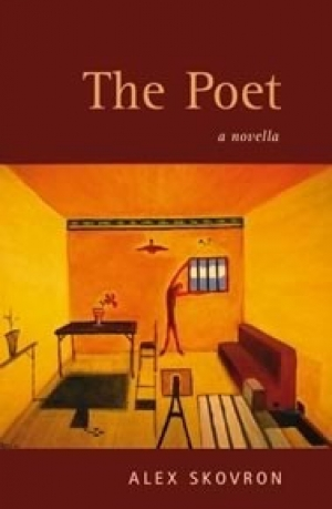 Paul Hetherington reviews 'The Poet: A novella' by Alex Skovron