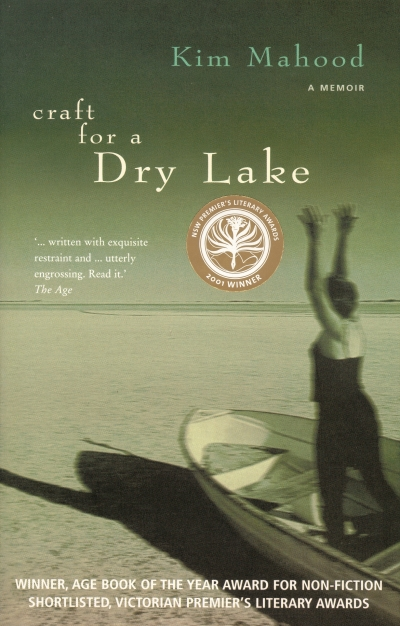 Joyce Smith reviews 'Craft for a Dry Lake' by Kim Mahood