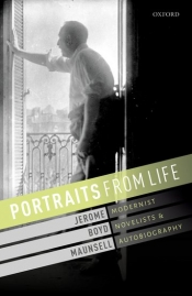 Richard Freadman reviews 'Portraits from Life: Modernist novelists and autobiography' by Jerome Boyd Maunsell