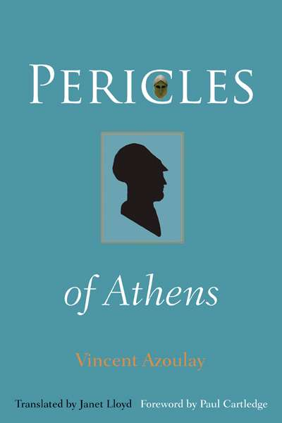 Peter Acton reviews 'Pericles of Athens' by Vincent Azoulay translated by Janet Lloyd