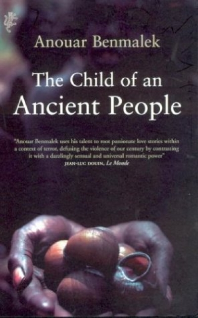 Simon Caterson reviews 'The Child of an Ancient People' by Anouar Benmalek (translated by Andrew Riemer)