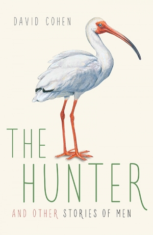 Sophie Frazer reviews 'The Hunter and Other Stories of Men' by David Cohen