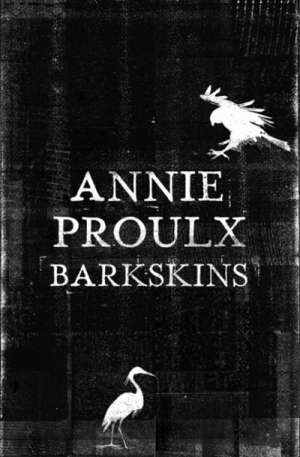 James Bradley reviews 'Barkskins' by Annie Proulx