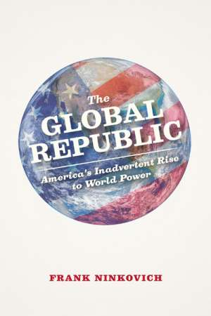 Glyn Davis reviews 'The Global Republic' by Frank Ninkovich