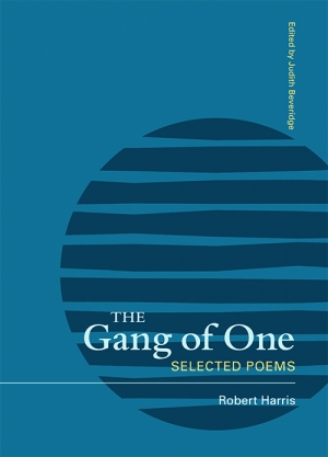 Judith Bishop reviews 'The Gang Of One: Selected poems' by Robert Harris