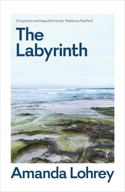 Morag Fraser reviews 'The Labyrinth' by Amanda Lohrey