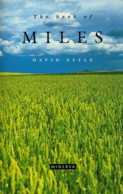 Katherine England reviews 'The Book of Miles' by David Astle