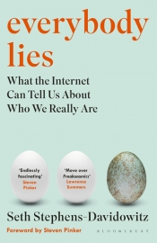 Kirk Graham reviews 'Everybody Lies: What the Internet can tell us about who we really are' by Seth Stephens-Davidowitz
