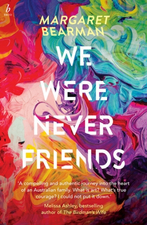 Mindy Gill reviews 'We Were Never Friends' by Margaret Bearman