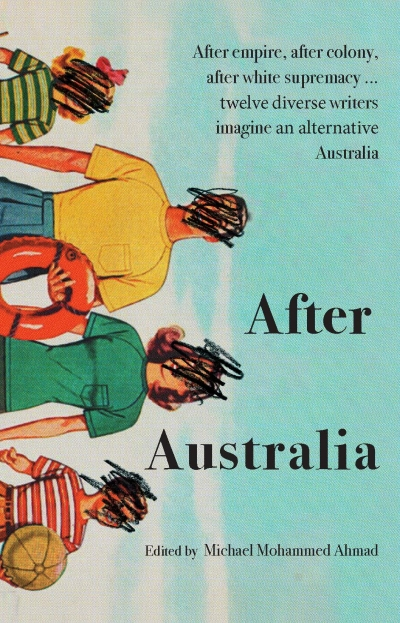 Declan Fry reviews 'After Australia' edited by Michael Mohammed Ahmad