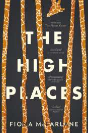 Sarah Holland-Batt reviews 'The High Places' by Fiona McFarlane