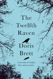 Rachel Robertson reviews 'The Twelfth Raven' by Doris Brett