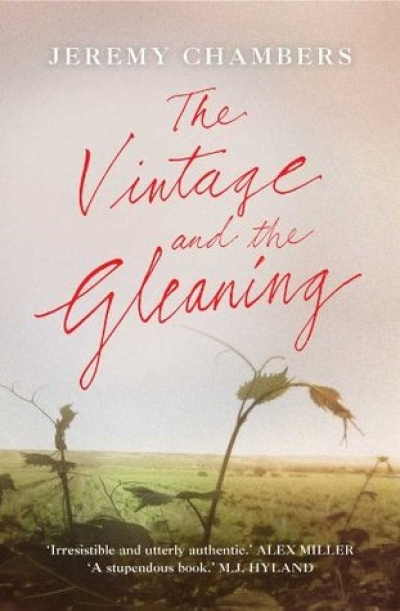 Laurie Steed reviews 'The Vintage and the Gleaning' by Jeremy Chambers