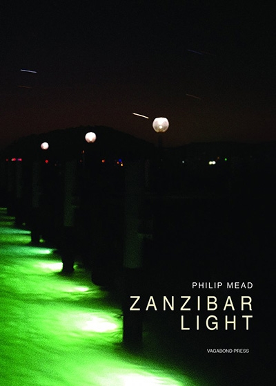 Judith Bishop reviews 'Zanzibar Light' by Philip Mead