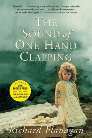 Lucy Frost reviews 'The Sound of One Hand Clapping' By Richard Flanagan